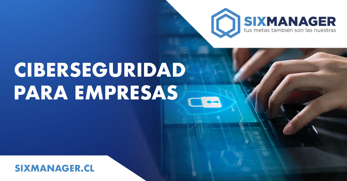sixmanager-blog-ciberseguridad